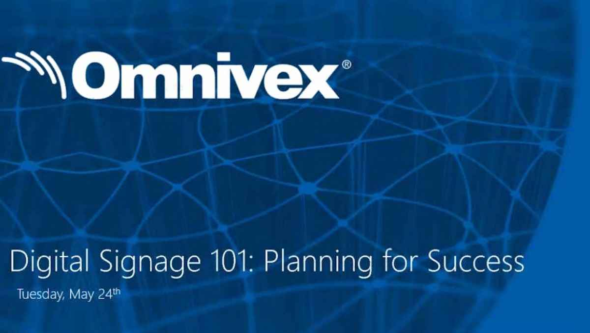 Digital Signage 101 - Planing for Success